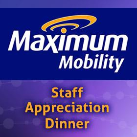 Maximum Mobility Staff Appreciation Dinner 2019