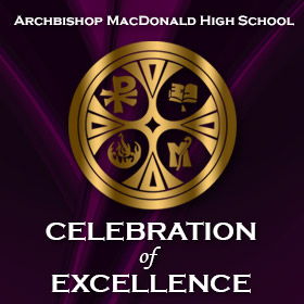 Archbishop MacDonald High School Celebration of Excellence 2018-19