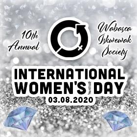 International Woman's Day 2020 – Wabasca Iskwewak Society