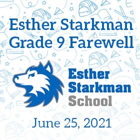 Esther Starkman Grade 9 Farewell