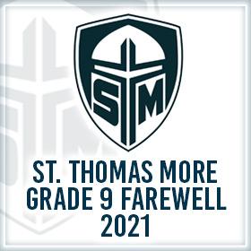 St. Thomas More Grade 9 Farewell